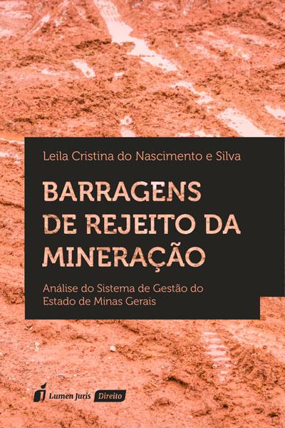 barragens-de-rejeito-da-mineração-leila-cristina-do-nascimento-e-silva